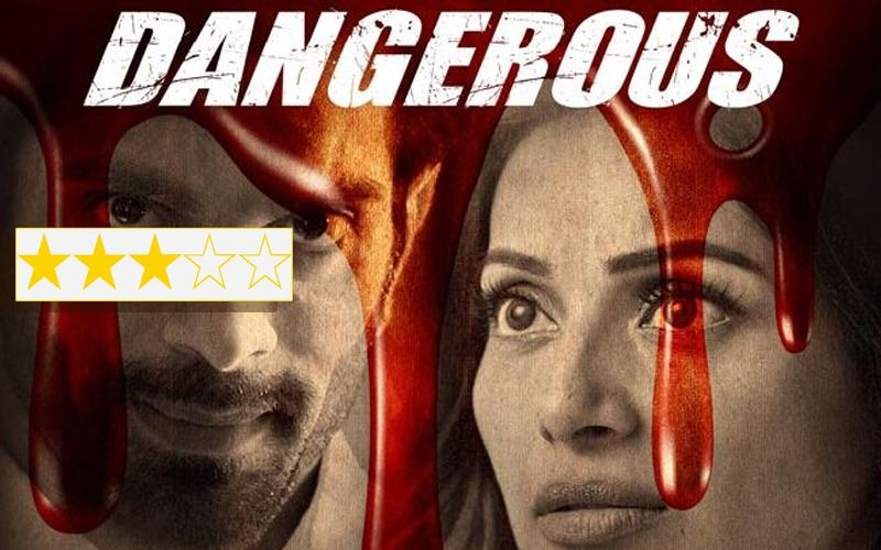 Dangerous Review: Bipasha Basu-Karan Singh Grover's Revengeful Tale Is Full Of Unmissable Twists And Turns