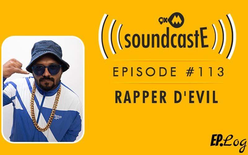 9XM SoundcastE: Episode 113 With D'Evil Aka Dhaval Parab