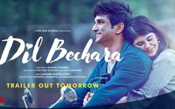 Dil Bechara: Late Sushant Singh Rajput And Sanjana Sanghi's Film Trailer To Release Shortly