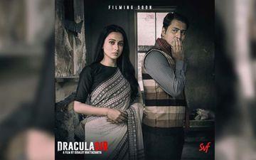 Dracula Sir: Anirban Bhattacharya Talks About His Experience In Next Film
