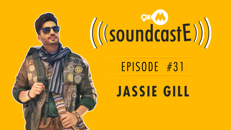 9XM SoundcastE- Episode 31 With Jassie Gill