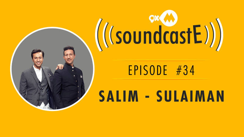 9XM SoundcastE- Episode 34 With Salim-Sulaiman