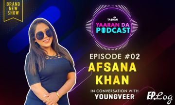 9X Tashan Yaaran Da Podcast: Episode 2 With Afsana Khan