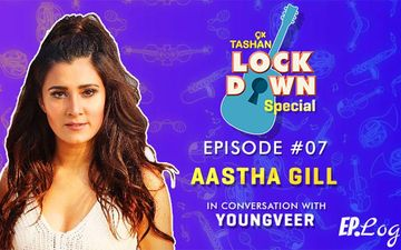 9X Tashan Lockdown Special- Episode 7 With Aastha Gill