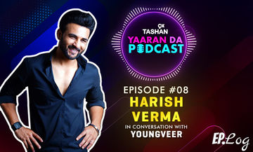 9X Tashan Yaaran Da Podcast: Episode 8 With Harish Verma
