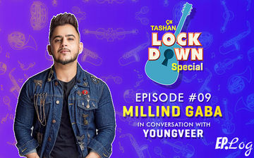 9X Tashan Lockdown Special- Episode 9 With Millind Gaba