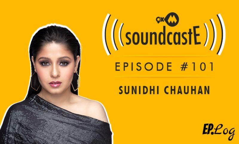 9XM SoundcastE: Episode 101 With Sunidhi Chauhan