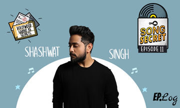 9XM Song Secret Episode 11 With Shashwat Singh