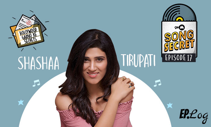 9XM Song Secret Podcast: Episode 17 With Shashaa Tirupati