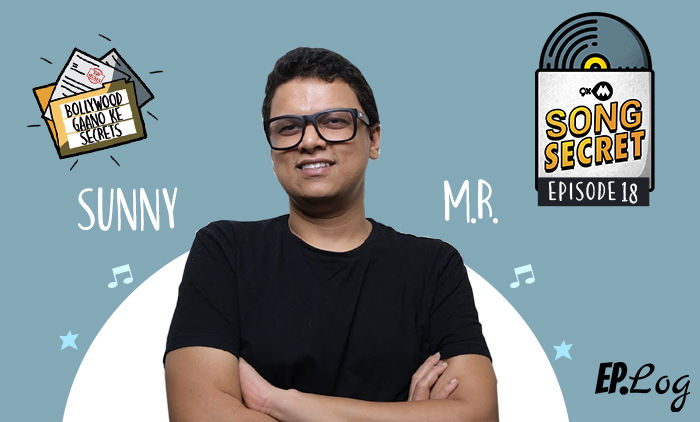 9XM Song Secret Podcast: Episode 18 With Sunny M.R.
