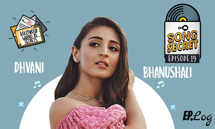 9XM Song Secret Podcast: Episode 19 With Dhvani Bhanushali