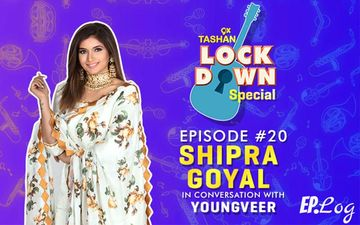 9X Tashan Lockdown Special: Episode 20 With Shipra Goel