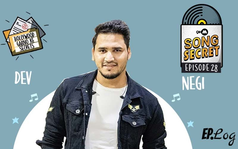 9XM Song Secret Podcast: Episode 28 With Dev Negi
