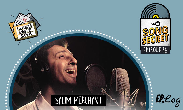 9XM Song Secret Podcast: Episode 36 With Bollywood Singer-Music Composer Salim