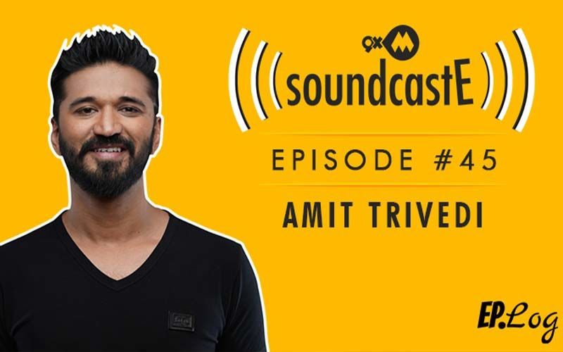 9XM SoundcastE- Episode 45 With Amit Trivedi