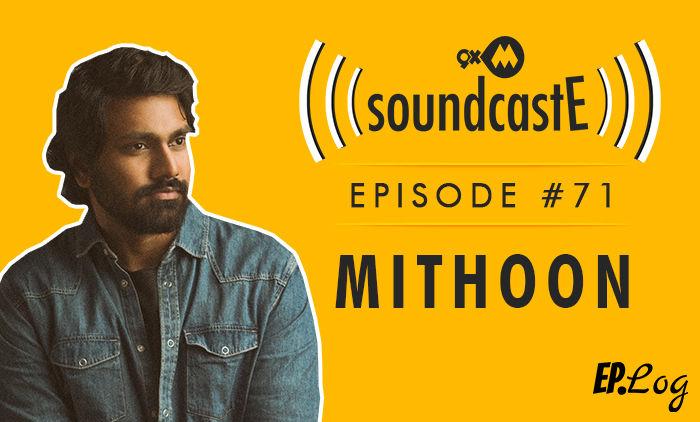 9XM SoundcastE: Episode 71 With Mithoon