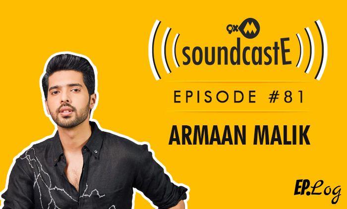 9XM SoundcastE: Episode 81 With Armaan Malik