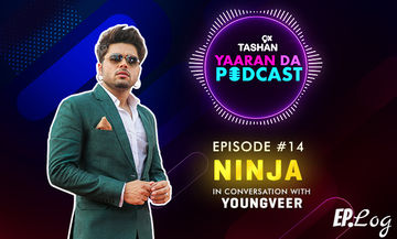 9X Tashan Yaaran Da Podcast: Episode 14 With Ninja
