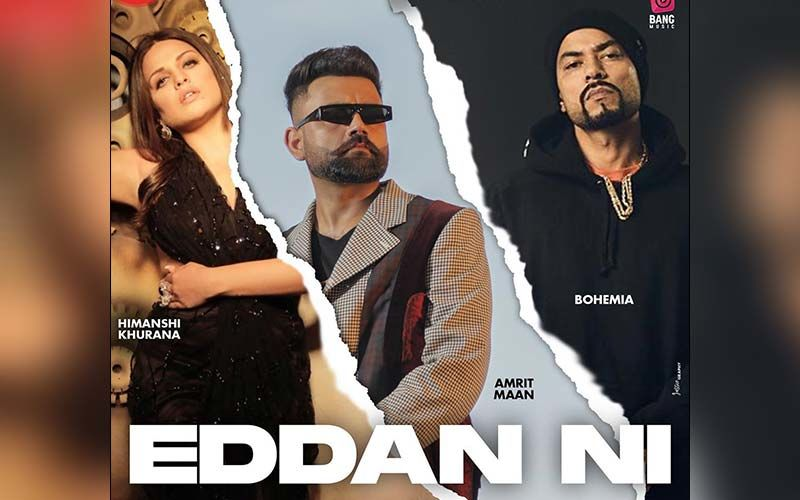 Eddan Ni By Amrit Maan ft. Bohemia playing exclusively on 9X Tashan