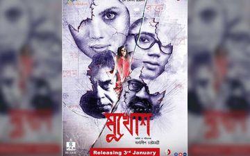 Mukhosh Second Trailer Starring Payel Sarkar, Rajatava Datta Released