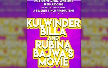 Kulwinder Billa, Rubina Bajwa Starrer 'Parauhneya Nu Dafa Karo' To Release On This Date