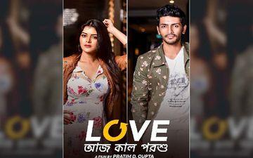 Love Aaj Kal Porshu Teaser Starring Arjun Chakrabarty, Madhumita Sarkar Releasing Today