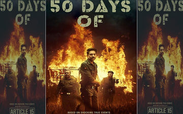 Ayushmann Khurrana Starrer Article 15 Completes A Successful 50 Day Run At The Box-Office