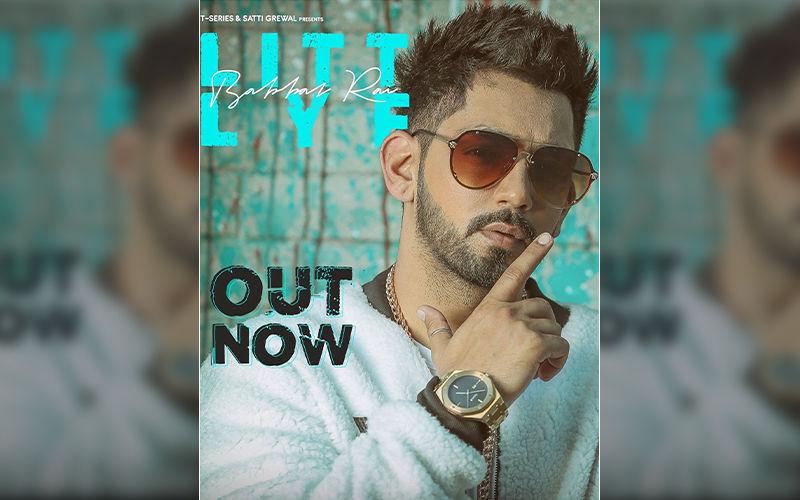 Babbal Rai's Latest Track 'LITT LYF' Is Out Now!
