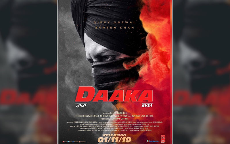 Gippy Grewal Shares The First Official Look Poster Of 'Daaka'
