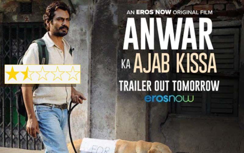 Anwar Ka Ajab Kissa Movie Review: Nawazuddin Siddiqui's Film Is Arthouse Cinema At Its Worst