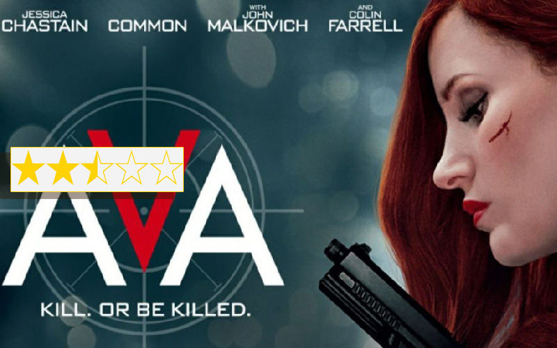 Ava Movie Review: Jessica Chastain, John Malkovich Starrer Is A Stab At Action