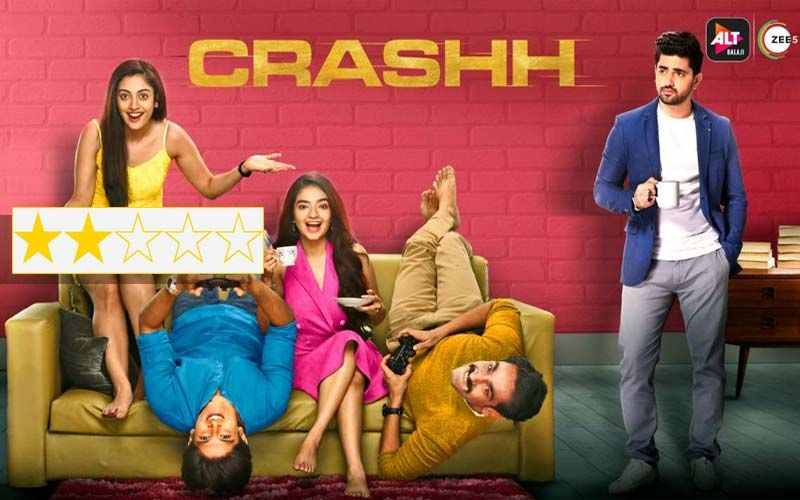 Crashh Review: Interesting Plot With Forced Drama Peppered With Old Hindi Classics And Umpteen Loose Ends
