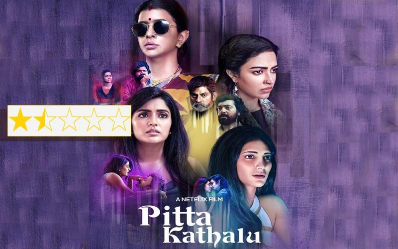 Pitta Kathalu Review: Netflix's Telugu Omnibus Is A Male-Baiting Mess, Terrible Letdown