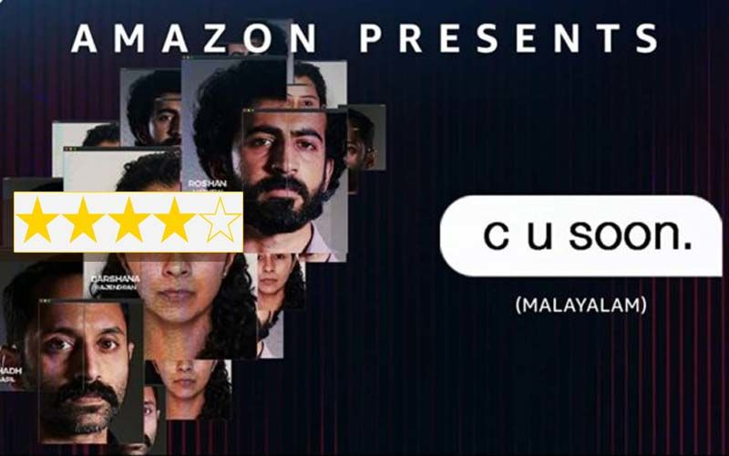 C U Soon Review:  This Thriller Starring Fahad Faasil, Roshan Mathew, Darshana Rajendran Has Balls And A Steady Beating Heart