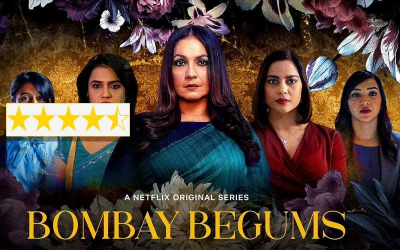 Bombay Begums Review: Alankrita Shrivastava And Her Army Of Women Roar Loud; Pooja Bhatt Makes An Impressionable Comeback
