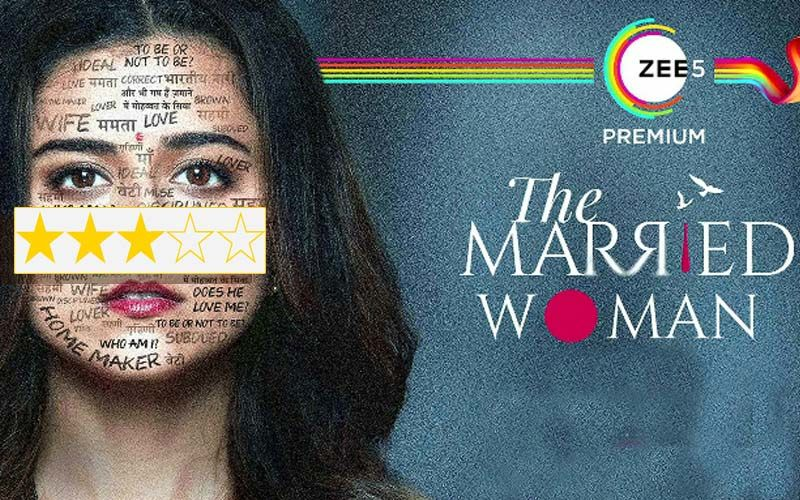 The Married Woman REVIEW: A Faintly Appreciable Tale Of Two Women And A Relationship Starring Riddhi Dogra And Monica Dogra