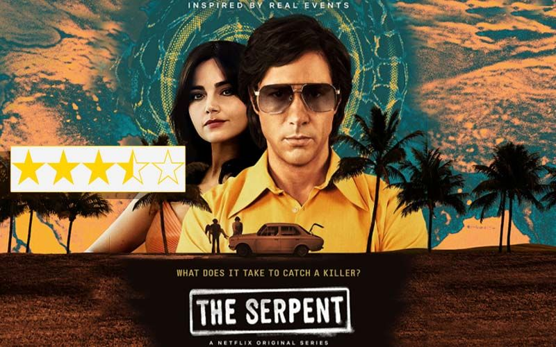 The Serpent Review: A Serpentine Stunner On The Life & Crimes Of Sobhraj
