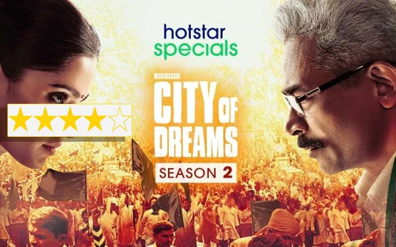 City Of Dreams Season 2 Review: This Series About Absolute Power And Corruption Is Worth Watching