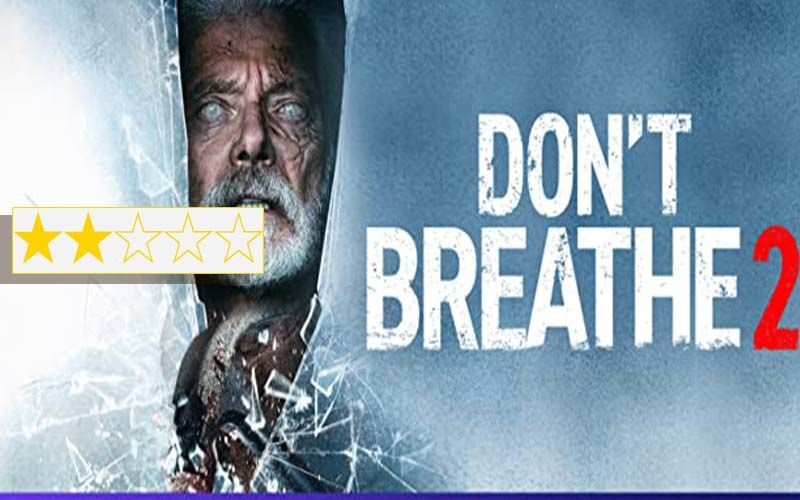 Don't Breathe 2 Review: There's Nothing In Stephen Lang And Madelyn Grace's Film To Hold Your Breath For
