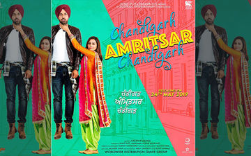Gippy Grewal, Sargun Mehta Starrer 'Chandigarh-Amritsar-Chandigarh' Trailer to Release on May 1