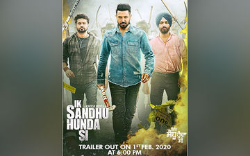 Gippy Grewal  and Neha Sharma Starrer 'Ik Sandhu Hunda Si' Trailer Out Tomorrow!