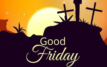 Good Friday 2020: History, Significance And Importance of this day