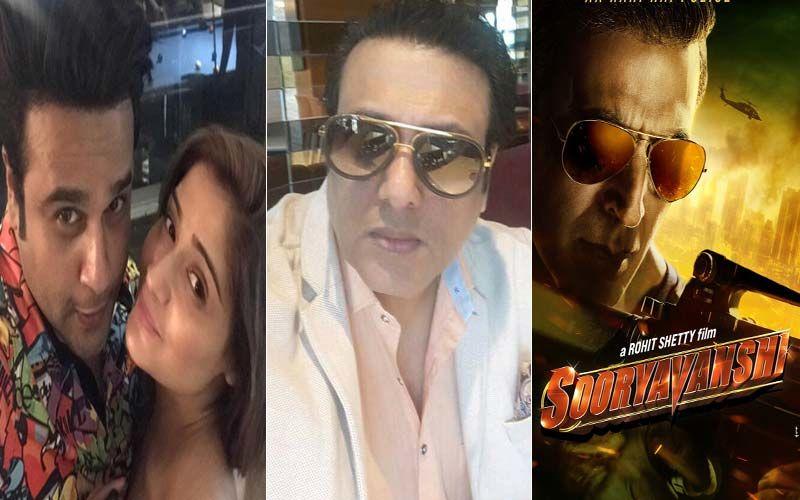 Entertainment News Round Up: Arti Singh On Brother Krushna Abhishek And Mama Govinda's Tiff, Akshay Kumar's Sooryavanshi To Release In Theatres During Diwali And More