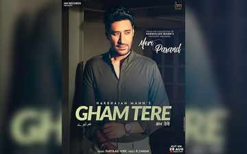 Harbhajan Mann's Gham Tere Song Released