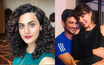 Taapsee Pannu Breaks Silence On Sushant Singh Rajput's Death; Says She Doesn't Know Rhea Chakraborty But It's 'Wrong To Convict, Unless Proven Guilty'