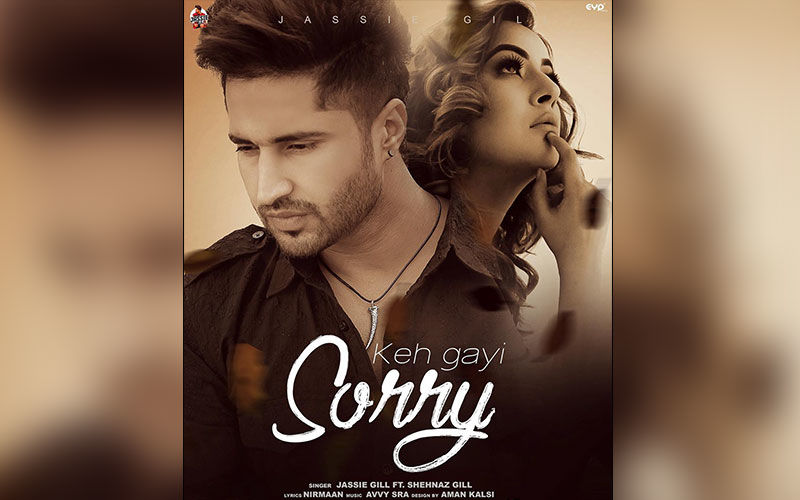 Jassie Gill Ft. Shehnaaz Gill's New Song 'Keh Gayi Sorry' Is Out Now