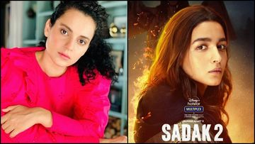 Team Kangana Ranaut Mocks Alia Bhatt For Her Acting In Sadak 2; Says 'Somebody Needs To Find R Balki, He Is Hiding'