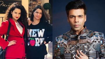 Rangoli On Karan Johar's Wish Of Casting Kangana Ranaut, 'Please Usse Se Door Raho, Sabki Bhalai Isi Mein Hai'
