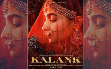 Kalank New Poster: On Women's Day, Alia Bhatt Introduces Us To The Enchanting Roop