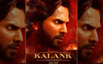 Kalank First Look: Varun Dhawan's Zafar Is Ferocious To The Core